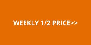 Weekly Half Price